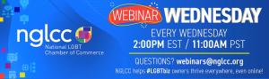 NGLCC Wednesday Webinars