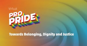 VirtualProPride Towards Belonging, Dignity and Justice